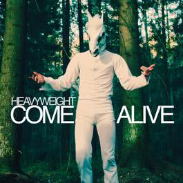 Come Alive 2012 HeavyWeight
