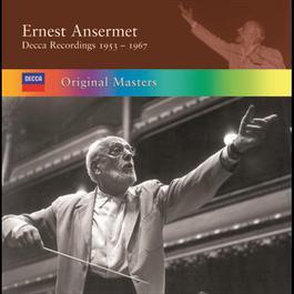 Ernest Ansermet: Decca Recordings 1953/1967 2008 歐內斯特·安塞美