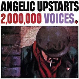 2,000,000 Voices 2009 Angelic Upstarts