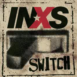 Switch 2005 Inxs