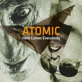 Here Comes Everybody 2012 Atomic
