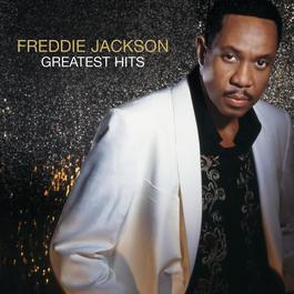Greatest Hits 2007 Freddie Jackson