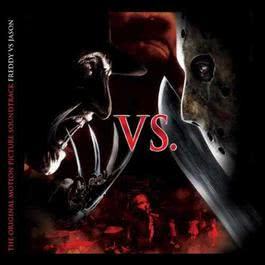 Freddy vs. Jason (Soundtrack) 2003 Various Artists