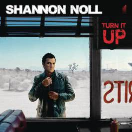 Turn It Up 2008 Shannon Noll