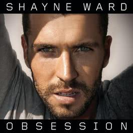 Obsession 2010 Shayne Ward