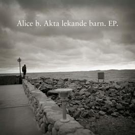 Akta, lekande barn EP 2011 Alice B