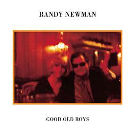 Every Man A King (Remastered Version) 1974 Randy Newman