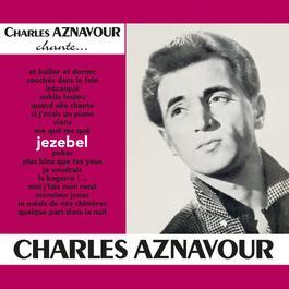 Jezebel 2014 Charles Aznavour