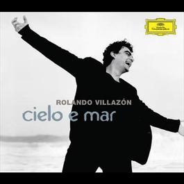 Cielo e mar 2008 Rolando Villazon