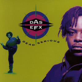 Straight Out The Sewer (LP Version) 1992 Das EFX