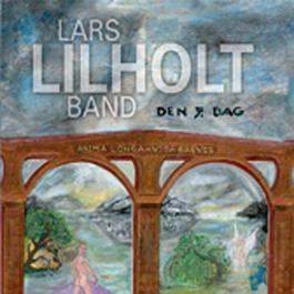 Den 7. Dag 2004 Lars Lilholt Band