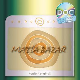 Matia Bazar DOC 2006 Matia Bazar
