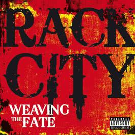 Rack City 2012 Weaving The Fate