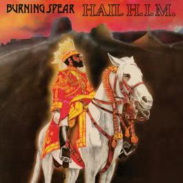 Hail H.I.M 2003 Burning Spear