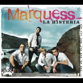La Histeria (Maxi) 2008 Marquess