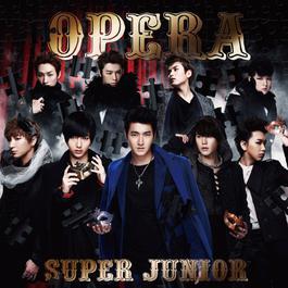 Opera 2012 Super Junior