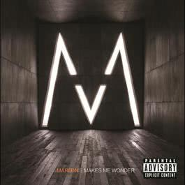 Makes Me Wonder 2007 Maroon 5