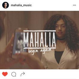 Begin Again 2016 Mahalia