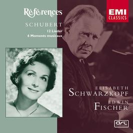 Schubert: 12 Lieder - 6 Moments musicaux 2005 Elisabeth Schwarzkopf