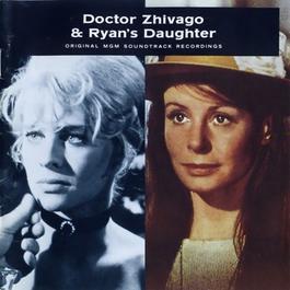 日瓦戈醫生&雷恩的女兒 電影原聲帶 Doctor Zhivago&Ryan's Daughter (Original Soundtrack) 1989 Maurice Jarre