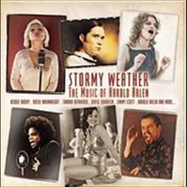 Stormy Weather - The Music of Harold Arlen 2003 Deborah Harry