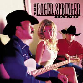 Don't Try To Find Me (Album Version) 1999 The Roger Springer Band