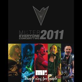 Everyone Concert 2 - People Sing For People 2011 2011 Mr.