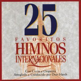 25 Favoritos Himnos Internacionales 1994 Studio Musicians