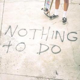 Nothing To Do 2012 Bleeding Knees Club