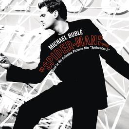 Spider-Man Theme/Sway Remixes 2013 Michael Bublé