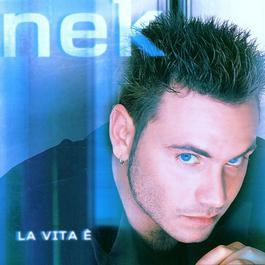 La via è (Album Version) 2004 Nek