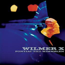 Pontiac Till Himmelen 2007 Wilmer X