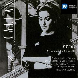 Maria Callas - Verdi Arias III 1997 Maria Callas