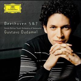 Beethoven: Symphonies Nos. 5 & 7 2006 Gustavo Dudamel; Simón Bolívar Youth Orchestra of Venezuela