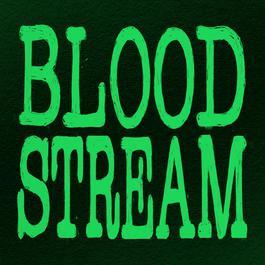 อัลบั้ม Bloodstream