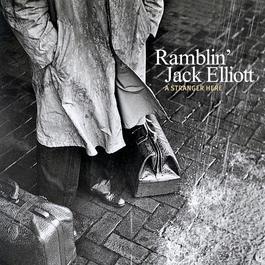 A Stranger Here 2012 Ramblin' Jack Elliott