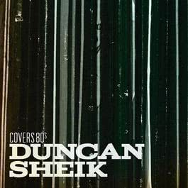 Covers 80s 2011 Duncan Sheik