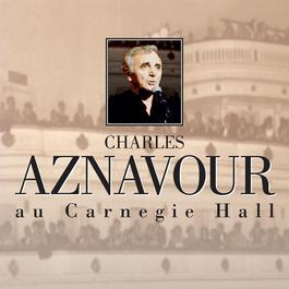 Au Carnegie Hall 2003 Charles Aznavour