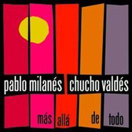 Mas Alla De Todo 2008 Pablo Milanés