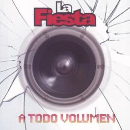 A Todo Volumen 2007 La Fiesta