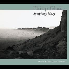 "Symphony No. 3: Music From ""The Voyage"" & ""The Civil Wars""; The Light 2005 Philip Glass"