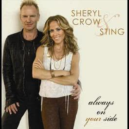 Always On Your Side 2005 Sheryl Crow
