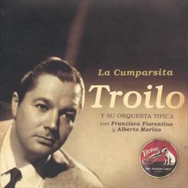 La Cumparsita (1943) 2010 Anibal Troilo Y Su Orquesta Tipica