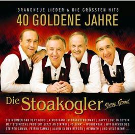 40 Goldene Jahre 2008 Die Stoakogler