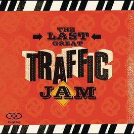 The Last Great Traffic Jam 2008 Air Traffic