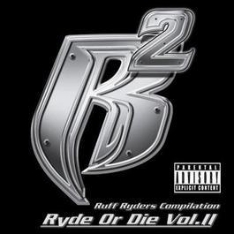 Ryde Or Die Vol. II 2000 Ruff Ryders