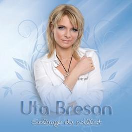 Solange Du willst 2008 Uta Bresan