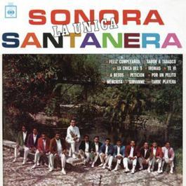 """La Unica """"Sonora Santanera"""" 2012 Sonora Santanera"""