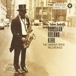 Simmer, Reduce, Garnish & Serve 2010 Rahsaan Roland Kirk