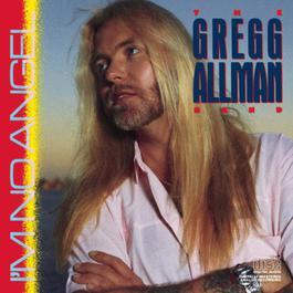 I'm No Angel 1987 The Gregg Allman Band